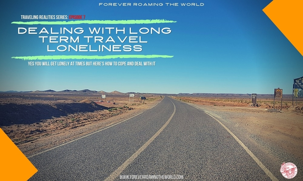 This post covers when you feel lonely solo traveling long term long-term. It happens to all of us but there are ways to combat those times your start feeling lonely