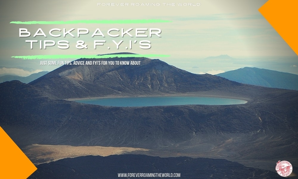 random budget backpacking fyi's is a post from forever roaming the world