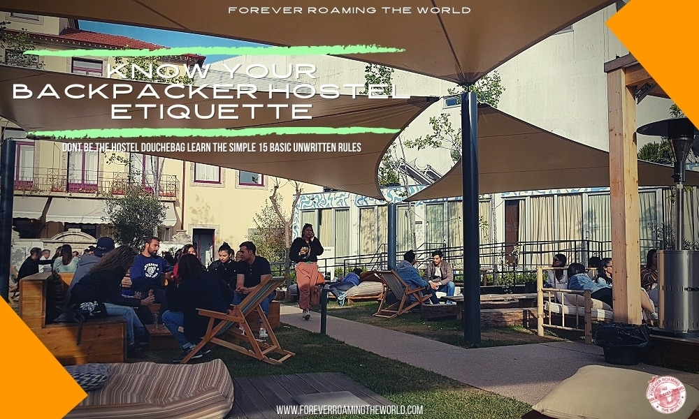 feature pic for forever roaming the worlds post hostel etiquette
