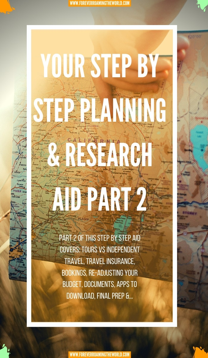 Part 2 of forever roaming the worlds planning and research aid - part 2 continues with advice on how to find the right travel insurance, researching things to see and do, plus...#travel #travelplanning #solotravel #budgettravel #backpacking #travelblogger #planningaid #foreverroamingtheworld