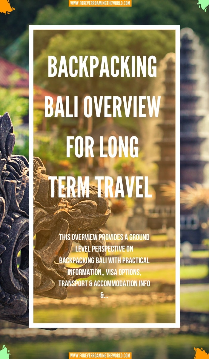 This backpacking bali overview, gives you an insight into practical tips for everyday backpacking life, visas options, things to be wary of, transport and accommodation options, and more