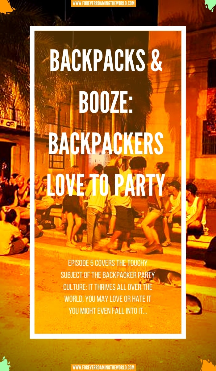 For a lot of first time, young backpackers, partying is a big part of their experience. You may not agree with it, but it's very common and a part of traveling life. This post shows how you could fall into the party lifestyle of a backpacker. #solotravel #budgettravel #travel #longtermtravel #travellife #partylife #partytraveler #backpacks&booze #traveltips