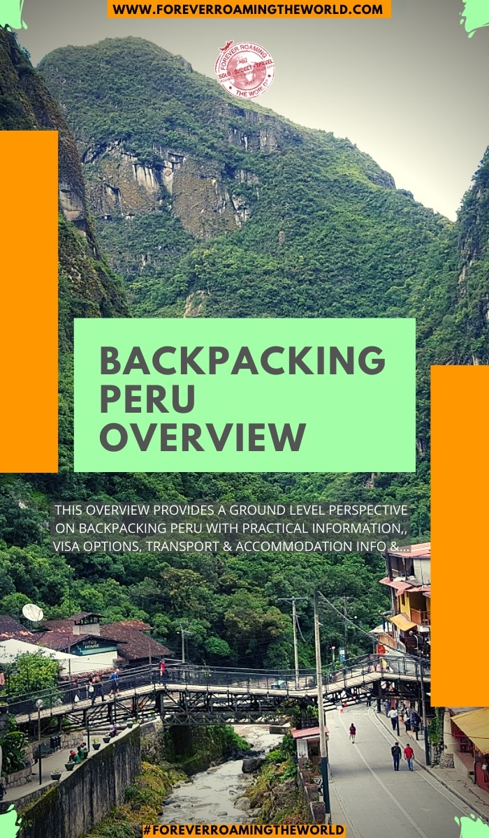 This backpacking Peru overview, gives you an insight into practical tips for everyday backpacking life, visas options, things to be wary of, transport and accommodation options, an interactive map and more #solotravel #backpacking #backpacker #travelblog #budgettravel #solobackpacker #peru #backpackingperu #travelperu #solotravelperu #perutips #peruguide