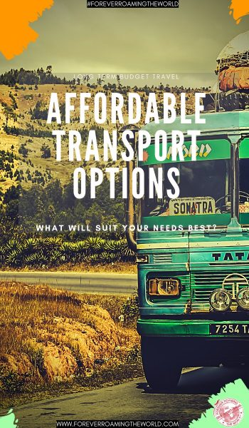 In this post we explore budget travel transport options available, and look into which backpacker transport options and ways to get around can suit you best...#backpackertransport #backpacking #solotravel #budgettravel #traveltips #backpackertips #backpacker #travelblog #solobackpacker