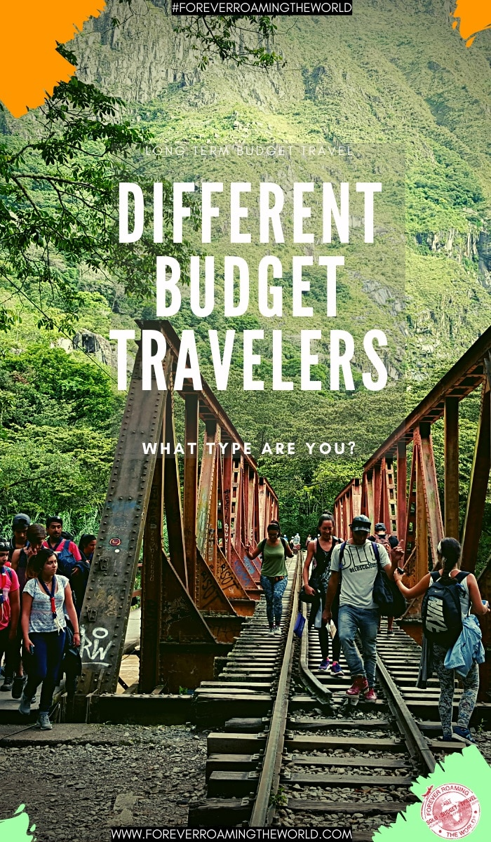 Do you have to be a certain type of person to be a longterm budget traveller? No, not at all. Over the years I've met many different types. In this post I cover those different types. Which type are you? #budgettravel #longtermtravel #longtermbackpacker #backpacker #solotravel #solobackpacker #travelblog #traveltips #budgettravelers