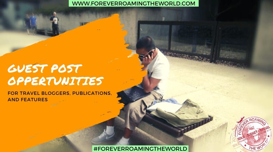 guest post page for Forever Roaming the Worlds solo and budget travel website