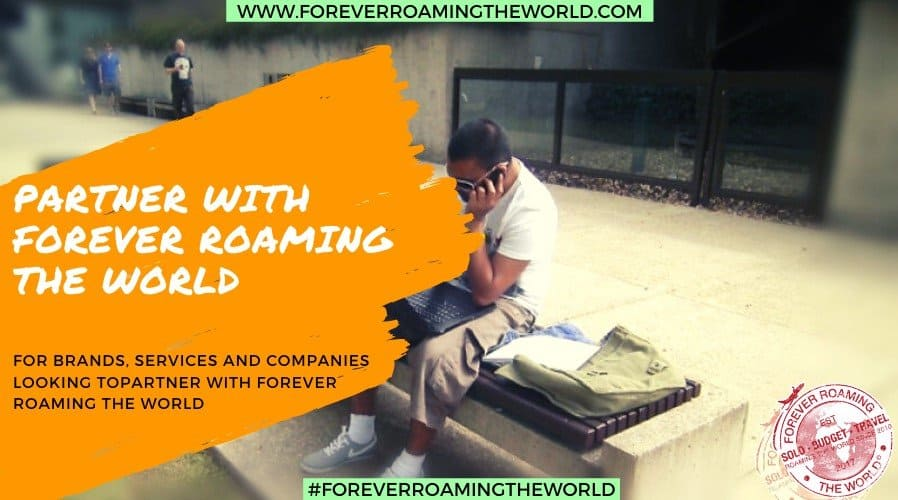 for services and brands looking to partner with Forever Roaming the Worlds solo and budget travel website