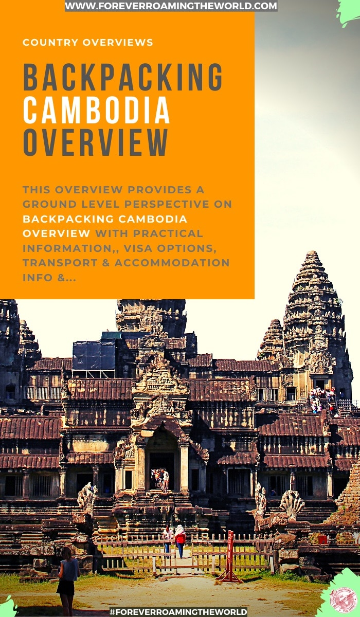 This backpacking Cambodia overview, gives you an insight into practical tips for everyday backpacking life, visas options, things to be wary of, transport and accommodation options, an interactive map and more #solotravel #backpacking #backpacker #travelblog #budgettravel #solobackpacker #cambodia #backpackingcambodia #travelingcambodia #solotravelcambodia #cambodiatips #cambodiaguide