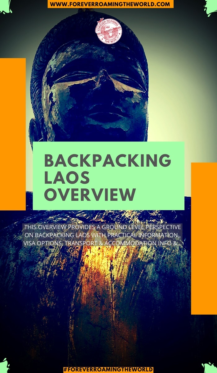 This backpacking laos overview, gives you an insight into practical tips for everyday backpacking life, visas options, things to be wary of, transport and accommodation options, an interactive map and more #solotravel #backpacking #backpacker #travelblog #budgettravel #solobackpacker #laos #backpackinglaos #travellaos #solotravellaos #laostips #laosadvice #laosguide
