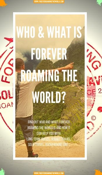 Forever Roaming the Worlds about me page, gives you an insight into the unfiltered travel blog, and also provides you with a background into why I started solo and budget backpacking way back in 2010.