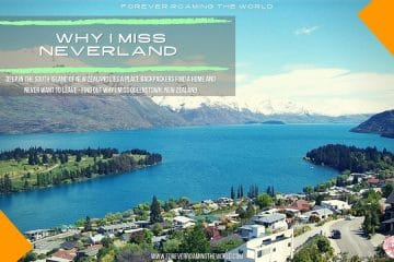 Queenstown, New Zealand is Neverland: Why I miss it!! 5