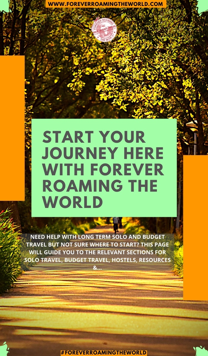 Forever roaming the worlds start here page will help guide you and make navigation through the site as easy as possible for you. The start here page contains gateways to solo travel help, budget travel resources, hostel information, longterm budget backpacking planning and researching tips, traveling realisms #solotravel #budgettravel #backpacking #starthere #foreverroamingtheworld #backpacker #travelblog #hostels #planningbudgettravel #researchingsolotravel