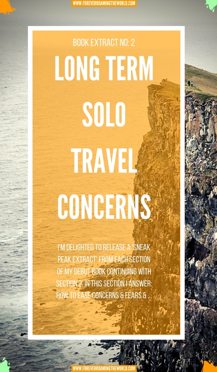 Long term solo travel concerns (2nd extract) 1