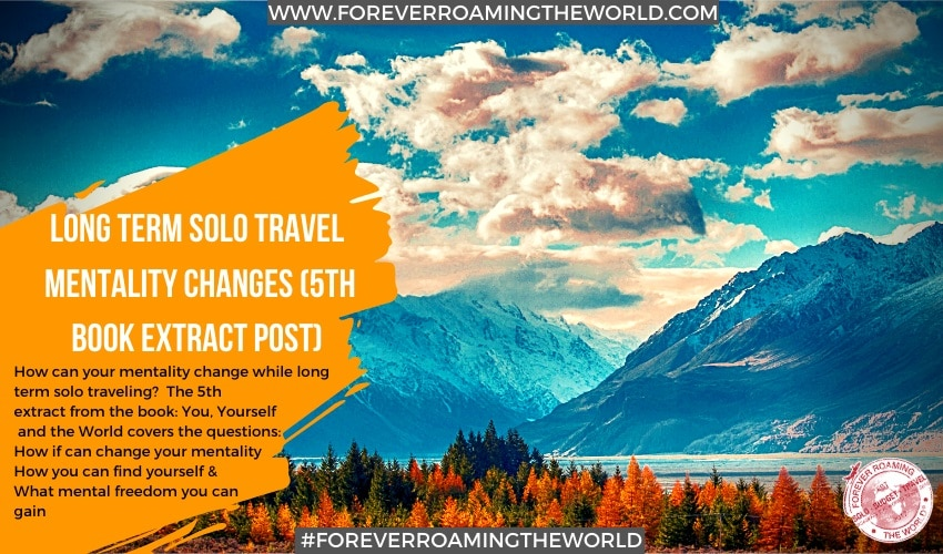feature pic for forever roaming the worlds book extract post How long term solo travel changes you