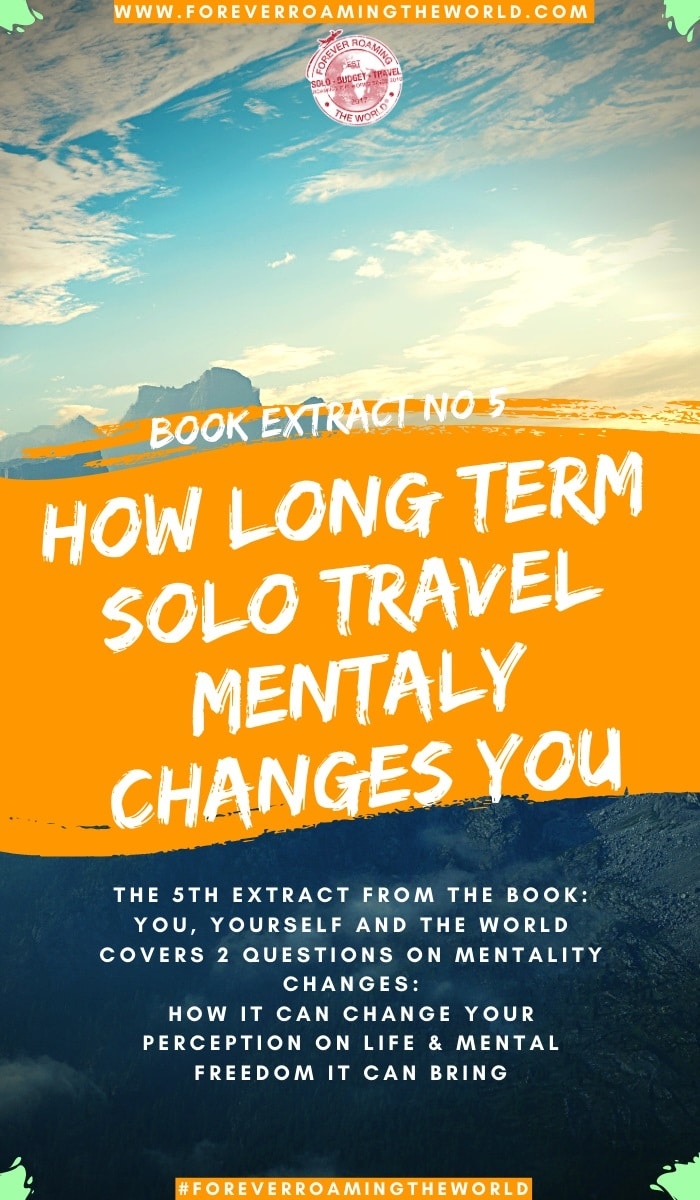 In the 5th sneak peek extract post from my debut book: You, Yourself & the World we look into how long term solo travel changes you & your mentality #solotravel #solotraveling #solobackpacker #backpacker #travelbooks #travelwriting #solotravelhelp #solotravelchanges #mentality #findingyourself #newbooks #amwriting #travel #travelauthor #author #bookextract