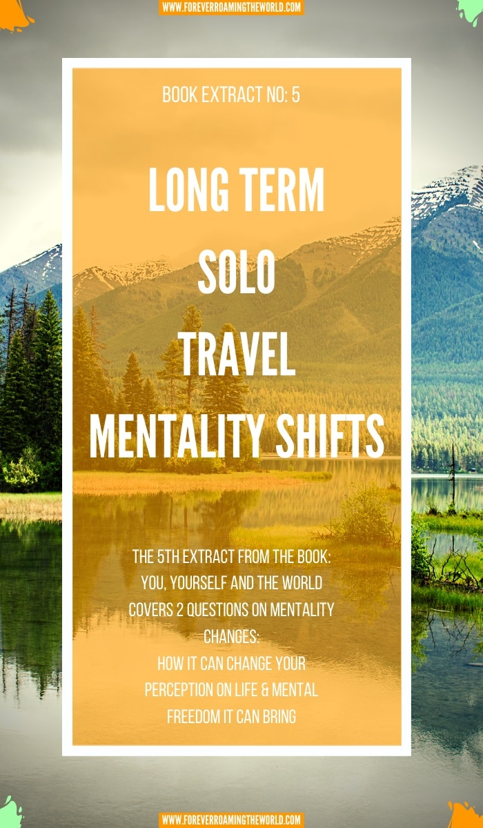How long term solo travel changes you (5th extract) 3