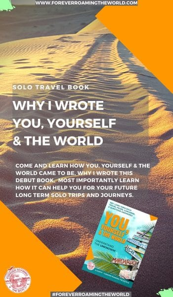 Learn why I decided to write a solo travel help book after 10 years of living a long term solo travel life. This post covers why I wrote it and how it can help you in the future #solotravel #travel #solotraveller #solotravelling #solotraveling #newbooks #solotraveladvice #solotraveltips #travelbooks #budgettravel #backpacking