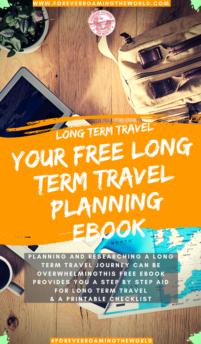 PLANNING AND RESEARCHING A LONG TERM TRAVEL JOURNEY CAN BE OVERWHELMING, ESPECIALLY IF IT'S YOUR FIRST TIME AND MOST THE INFORMATION AVAILABLE IS FOR SHORT TERM TRIPS - THIS FREE EBOOK PROVIDES YOU A STEP BY STEP AID FOR LONG TERM TRAVEL & A PRINTABLE CHECKLIST #solotravel #travelalone #solotrip #solotraveling #ebook #travelebooks #longermtravel #solotraveling #budgettravel #backpacking