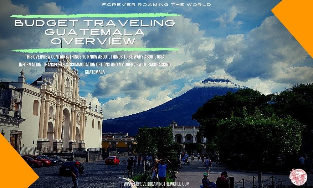 Backpacking guatemala overview