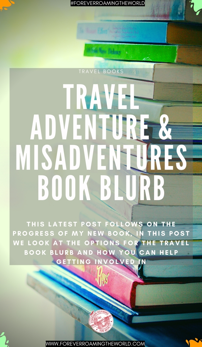 This latest post follows on the progress of my new book, in this post we look at the options for the travel book blurb and how you can help getting involved in #travelbooks #newbooks #travelmemoirs #memoirs #adventurebooks #travel #solotravel #backpacking #budgettravel #readingcommunity #welovememoirs #lovetravel